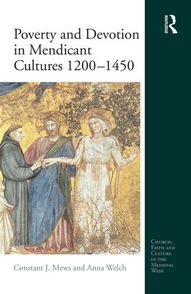 Poverty and Devotion in Mendicant Cultures 1200-1450: 1st Edition (Hardback) book cover