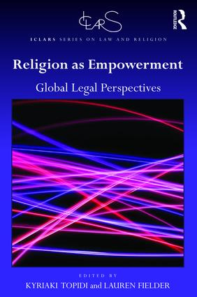Religion as Empowerment: Global legal perspectives, 1st Edition (Hardback) book cover
