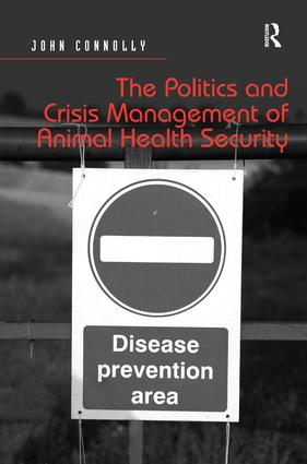 The Politics and Crisis Management of Animal Health Security book cover