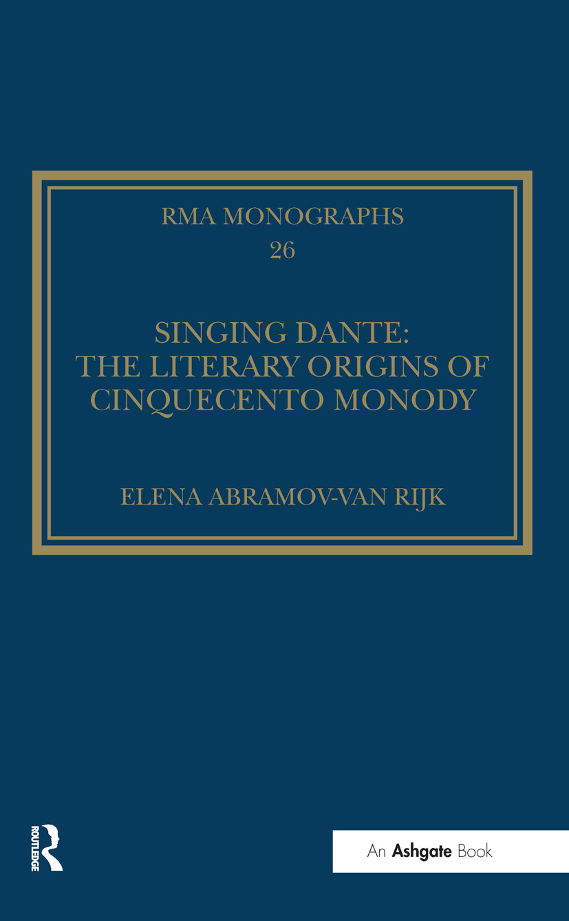 Singing Dante: The Literary Origins of Cinquecento Monody book cover