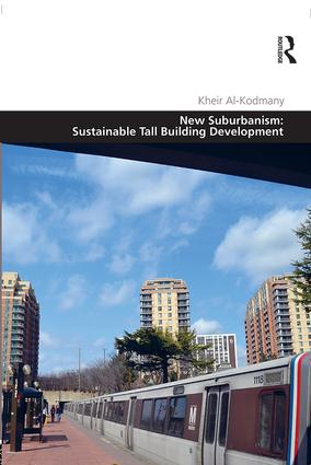 New Suburbanism: Sustainable Tall Building Development: 1st Edition (Hardback) book cover