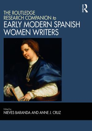 The Routledge Research Companion to Early Modern Spanish Women Writers book cover