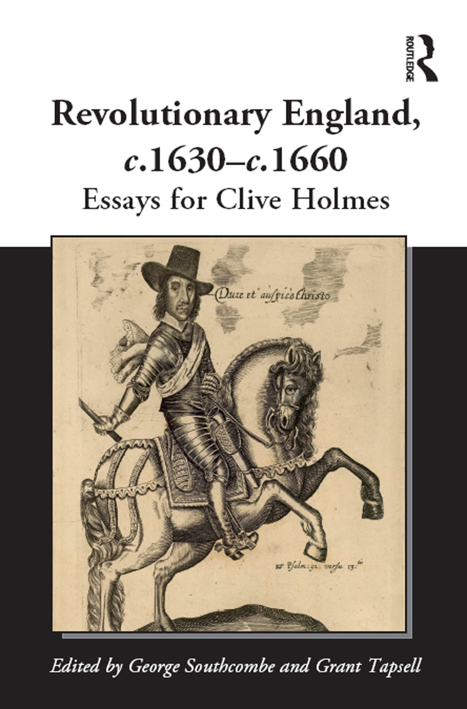 Revolutionary England, c.1630-c.1660: Essays for Clive Holmes, 1st Edition (Hardback) book cover