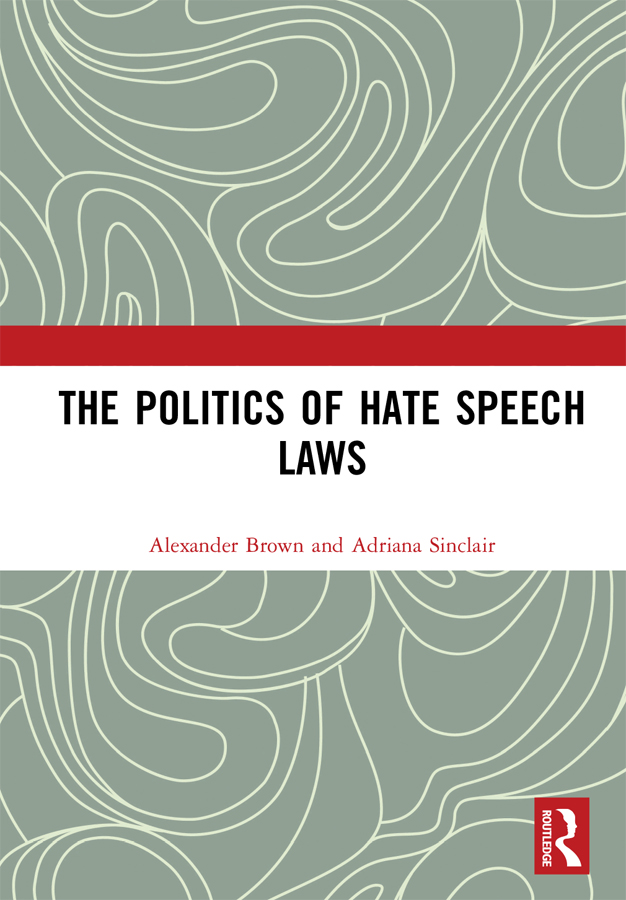 The Politics of Hate Speech Laws: 1st Edition (e-Book) book cover