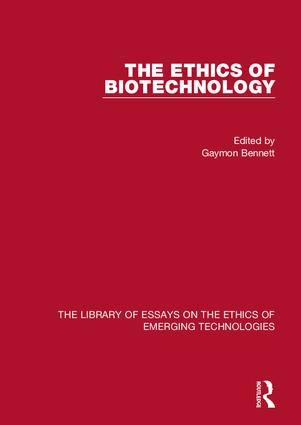 The Ethics of Biotechnology book cover