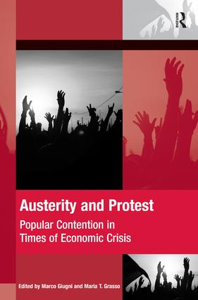 Austerity and Protest: Popular Contention in Times of Economic Crisis book cover