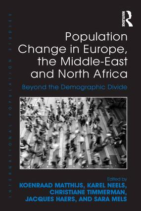 Population Change in Europe, the Middle-East and North Africa: Beyond the Demographic Divide, 1st Edition (Hardback) book cover