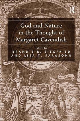God and Nature in the Thought of Margaret Cavendish: 1st Edition (Hardback) book cover