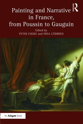 Painting and Narrative in France, from Poussin to Gauguin: 1st Edition (Hardback) book cover