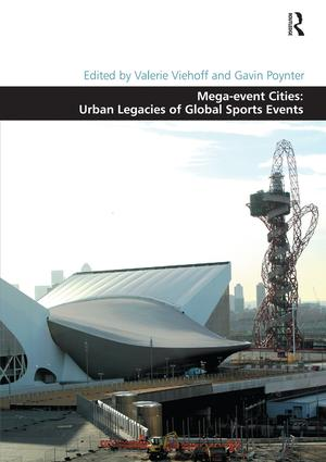 Mega-event Cities: Urban Legacies of Global Sports Events book cover