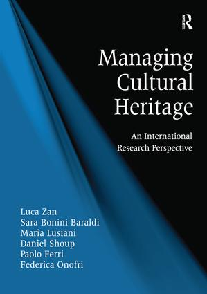 Managing Cultural Heritage: An International Research Perspective, 1st Edition (Hardback) book cover