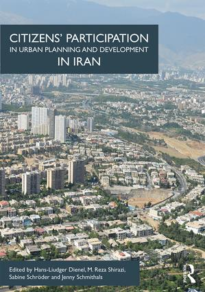 Citizens' Participation in Urban Planning and Development in Iran: 1st Edition (Hardback) book cover