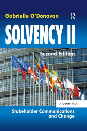 Solvency II: Stakeholder Communications and Change, 2nd Edition (Paperback) book cover