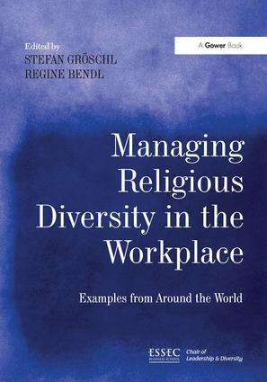 Managing Religious Diversity in the Workplace: Examples from Around the World, 1st Edition (Hardback) book cover