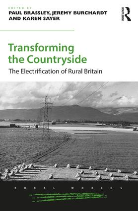 Transforming the Countryside: The Electrification of Rural Britain (Hardback) book cover