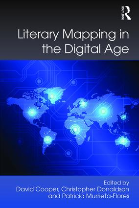 Literary Mapping in the Digital Age: 1st Edition (Hardback) book cover