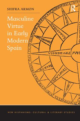 Masculine Virtue in Early Modern Spain book cover