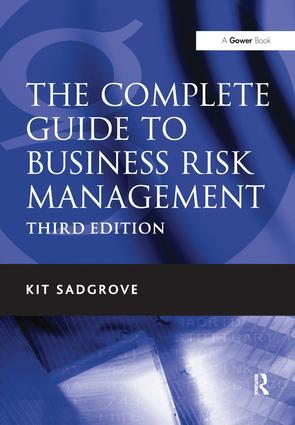 The Complete Guide to Business Risk Management: 3rd Edition (Hardback) book cover