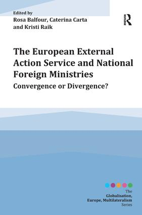 The European External Action Service and National Foreign Ministries: Convergence or Divergence? (Paperback) book cover