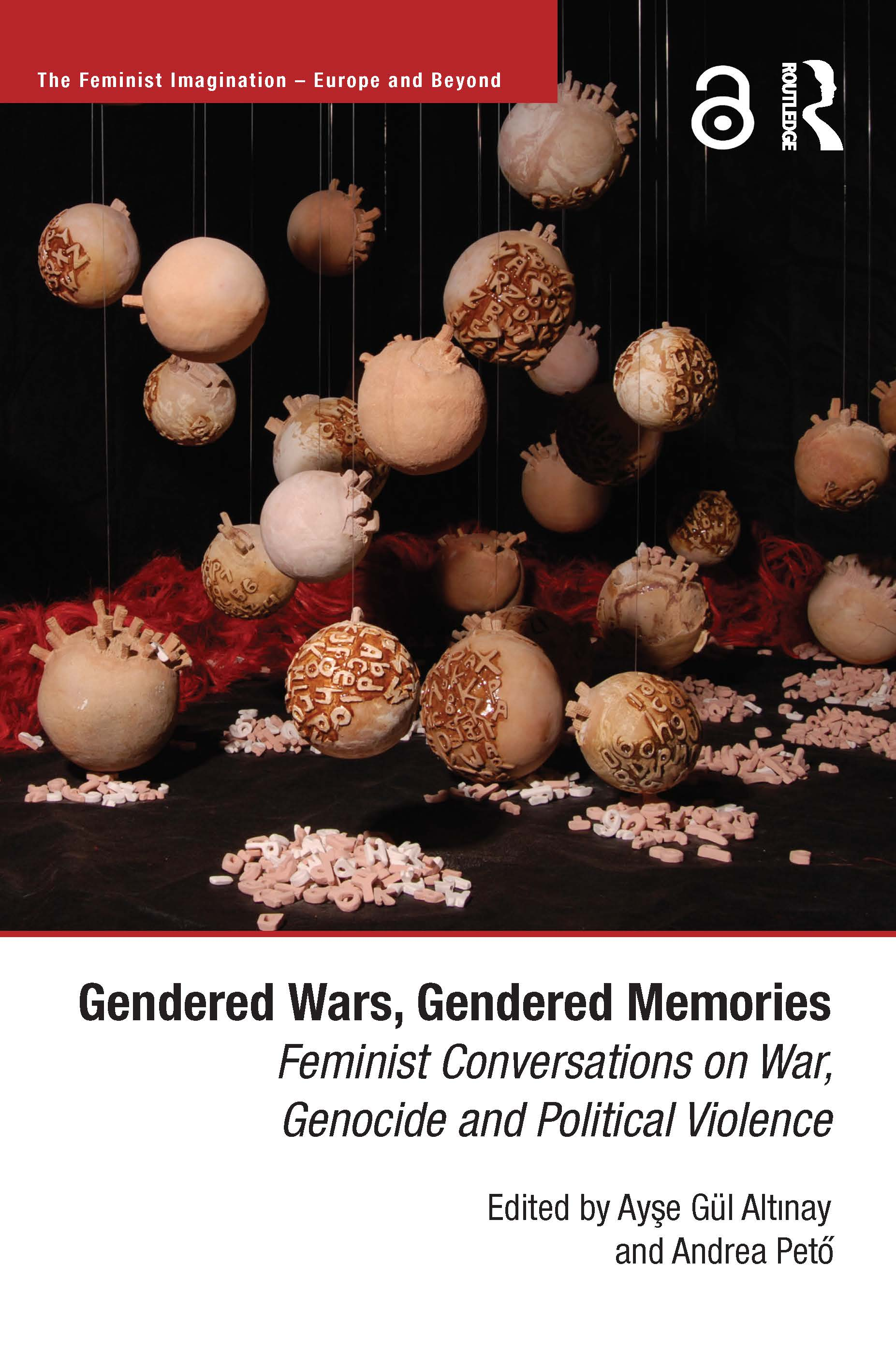 Gendered Wars, Gendered Memories: Feminist Conversations on War, Genocide and Political Violence (Hardback) book cover
