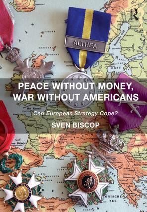 Peace Without Money, War Without Americans: Can European Strategy Cope? (Paperback) book cover