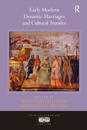 Early Modern Dynastic Marriages and Cultural Transfer: 1st Edition (Hardback) book cover