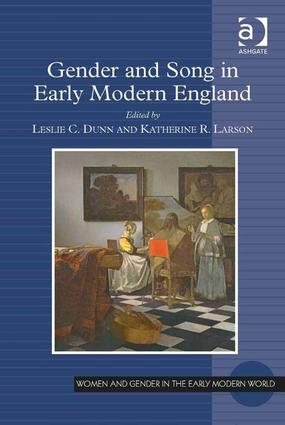 Gender and Song in Early Modern England: 1st Edition (Hardback) book cover