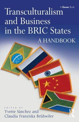 Transculturalism and Business in the BRIC States: A Handbook, 1st Edition (Hardback) book cover