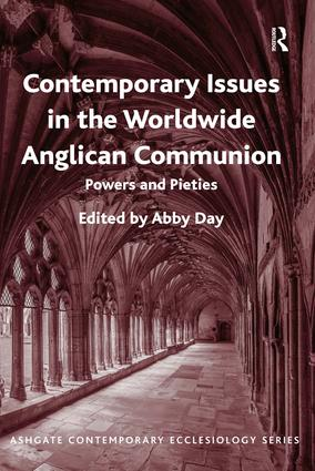 Contemporary Issues in the Worldwide Anglican Communion: Powers and Pieties book cover