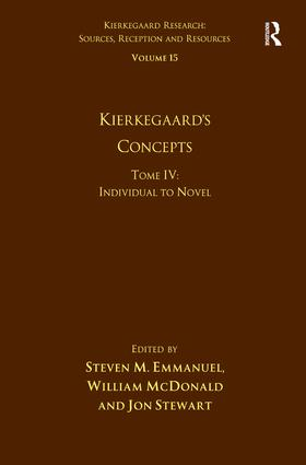 Volume 15, Tome IV: Kierkegaard's Concepts: Individual to Novel (Hardback) book cover