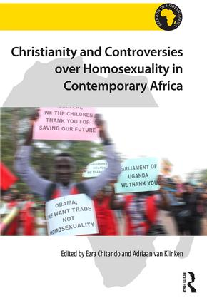 Christianity and Controversies over Homosexuality in Contemporary Africa: 1st Edition (Hardback) book cover
