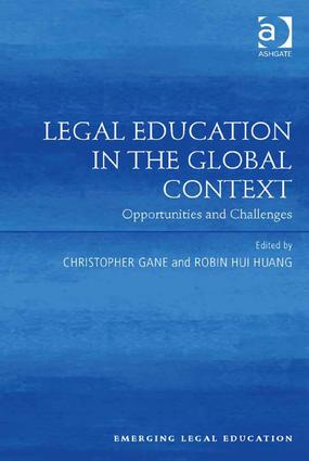 Legal Education in the Global Context: Opportunities and Challenges book cover