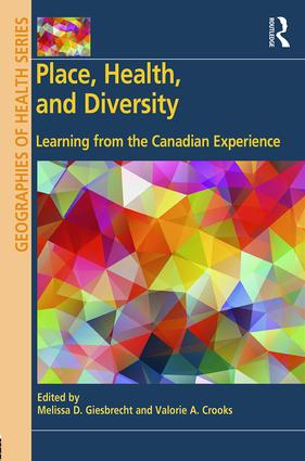 Place, Health, and Diversity: Learning from the Canadian Experience, 1st Edition (Hardback) book cover