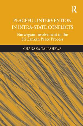 Peaceful Intervention in Intra-State Conflicts (Hardback) book cover