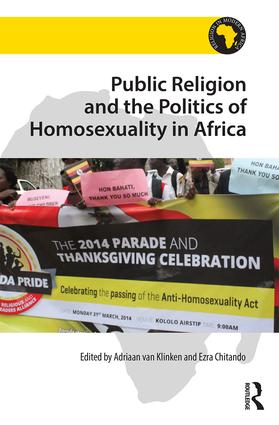 Public Religion and the Politics of Homosexuality in Africa: 1st Edition (Hardback) book cover