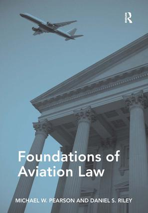 Foundations of Aviation Law: 1st Edition (Paperback) book cover