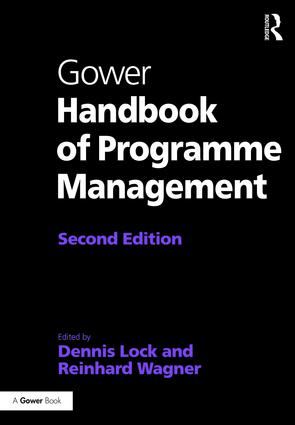 Gower Handbook of Programme Management: 2nd Edition (Hardback) book cover