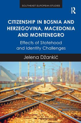 Citizenship in Bosnia and Herzegovina, Macedonia and Montenegro