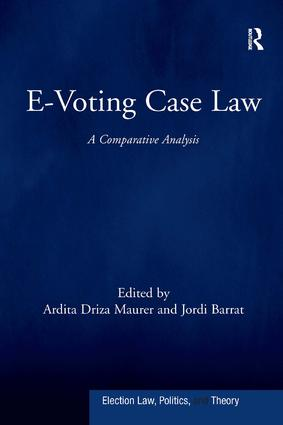 E-Voting Case Law: A Comparative Analysis, 1st Edition (Hardback) book cover