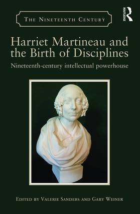 Harriet Martineau and the Birth of Disciplines