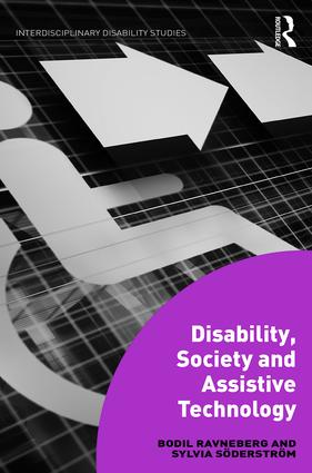 Disability, Society and Assistive Technology: 1st Edition (Hardback) book cover