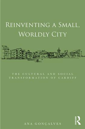 Cardiff: the making of a city