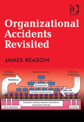 Organizational Accidents Revisited: 1st Edition (Hardback) book cover