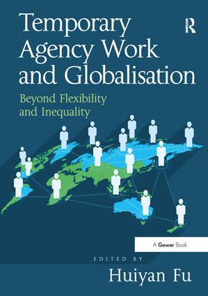 Temporary Agency Work and Globalisation: Beyond Flexibility and Inequality, 1st Edition (Hardback) book cover