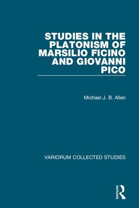 Studies in the Platonism of Marsilio Ficino and Giovanni Pico book cover