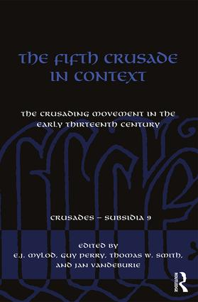 The Fifth Crusade in Context: The Crusading Movement in the Early Thirteenth Century (Hardback) book cover