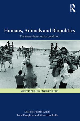 Humans, Animals and Biopolitics. The more-than-human condition