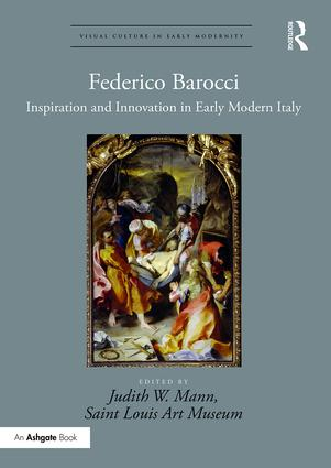 Federico Barocci: Inspiration and Innovation in Early Modern Italy, 1st Edition (Hardback) book cover