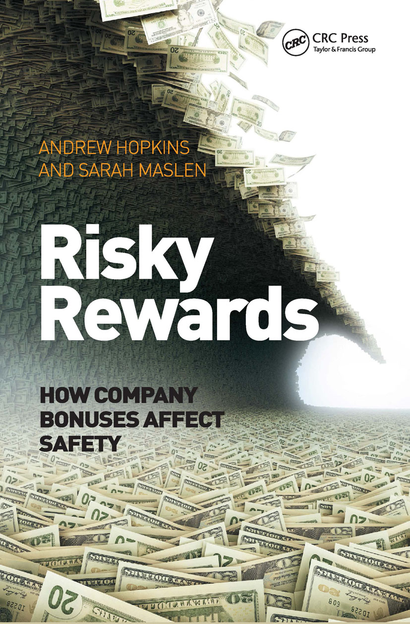 Risky Rewards: How Company Bonuses Affect Safety (Hardback) book cover