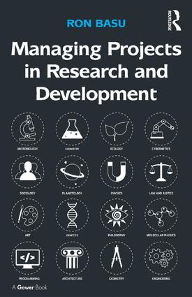 Managing Projects in Research and Development: 1st Edition (Hardback) book cover